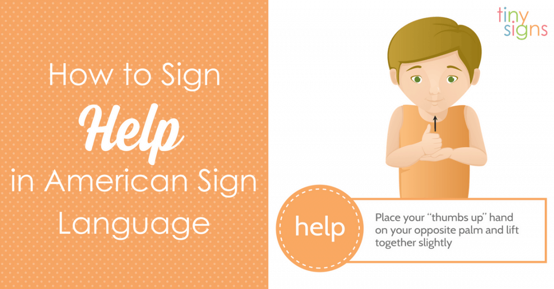 """How to Teach Your Baby To Sign """"Help"""""""